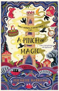Michelle Harrison » A Pinch of Magic