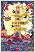 A Pinch of Magic – German edition published by Woow Books, Atrium Verlag
