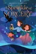A Sprinkle of Sorcery – US edition (HMH Books)