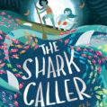 The Shark Caller by Zillah Bethell – Author Q&A and Giveaway